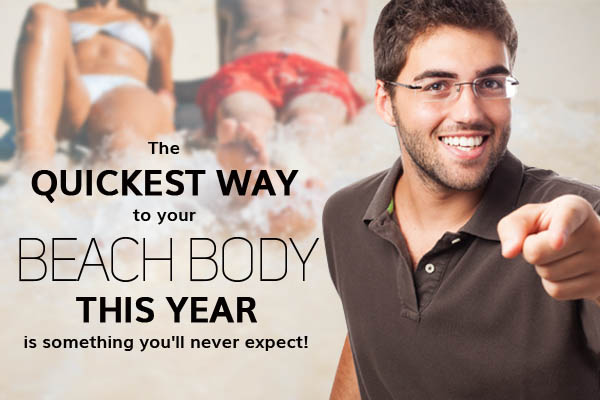 The Quickest Way To Your Beach Body This Year Is Something You'll Never Expect